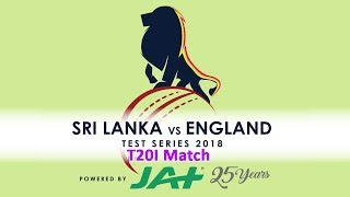 T20I - England tour of Sri Lanka 2018