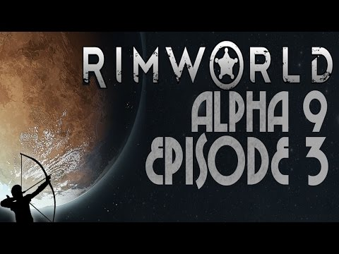 RimWorld Alpha 9   Episode 3   Power Switch   Let's Play!