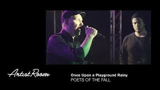 Клип Poets Of The Fall - Once Upon A Playground Rainy
