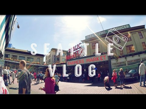 Seattle Travel Guide Vlog