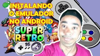 Emulador do Super Nintendo no Android e baixar as roms (jogos)