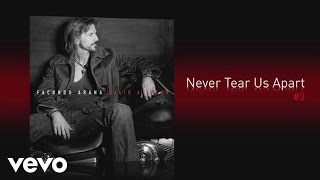 Facundo Arana - Never Tear Us Apart