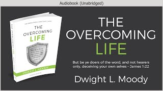 The Overcoming Life | Dwight L Moody | Free Christian Audiobook  from Aneko Press