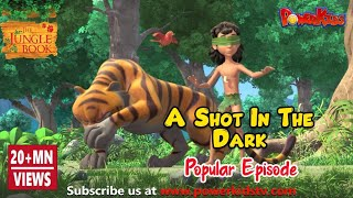 jungle book hindi Cartoon for kids 84 A Shot in the dark