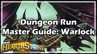 [Hearthstone] Dungeon Run Master Guide: Warlock