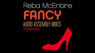 Reba McEntire - Fancy (Audio Assembly Mix) (2019 Remaster)
