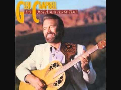 Glen Campbell - When You Were Sweet Sixteen