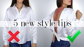 5 NEW Style Tips You NEED To Try!