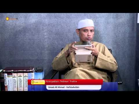 Renungan Islami: Mensyukuri Nikmat Waktu  -  Ustadz Ali Ahmad