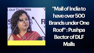 Pushpa Bector of DLF Malls at Franchise