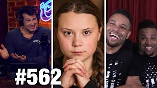 #562 GRETA THUNBERG'S NOBEL PRIZE SCAM! | HodgeTwins Guest | Louder with Crowder