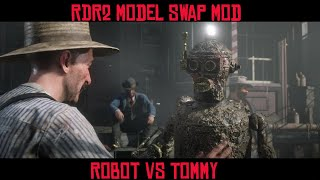 Robot VS Tommy: Red Dead Redemption 2 Model Swap Modding Fun