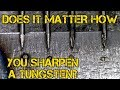 TFS: TIG Simple - Does it Matter How You Sharpen Tungsten?