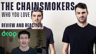 The Chainsmokers Who Do You Love Review And Reaction