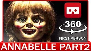 360° VR VIDEO - Annabelle - The Conjuring 3 | PART2 | HORROR VIRTUAL REALITY 3D