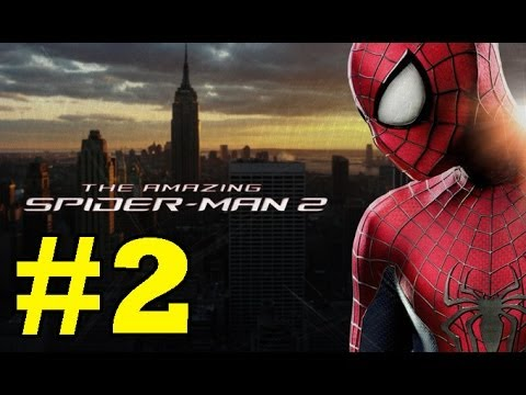 The Amazing Spider-Man 2 : Gameplay Walkthrough – Part 2 (Video Game) (PS4/PS3/Xbox One/Xbox 360/PC)