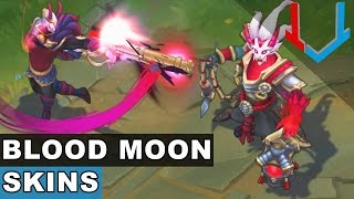 All Blood Moon Skins NEW and OLD - Skin Spotlight Full Presentation 2017 (League of Legends)