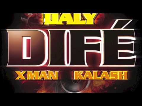 DALY ft X MAN   & KALASH - CRACHE DIFE
