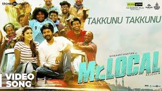 Mr.Local | Takkunu Takkunu Video Song | Sivakarthikeyan, Nayanthara | Hiphop Tamizha | M. Rajesh