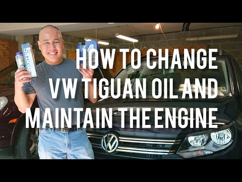 VW/Volkswagen Tiguan Oil Change and How to Maintain the Engine to Last for a Long Time