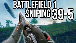 BATTLEFIELD 1 SNIPER 39 KILLS FULL GAMEPLAY | BF1 Alpha