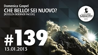13 Gennaio 2013 - Che bello! Sei nuovo? - Pastore Roselen Faccio