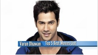 Download Varun Dhawan Best Movies : Top 5 Bollywood Films List 3Gp Mp4