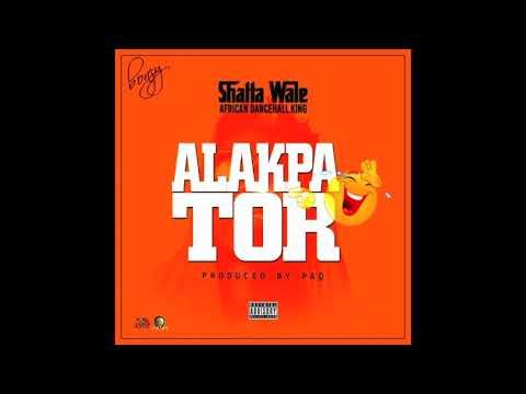 Shatta Wale - Alakpator (Audio Slide) thumbnail