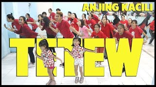 Goyang TETEW - Anjing Kacili - Choreography by Diego Takupaz
