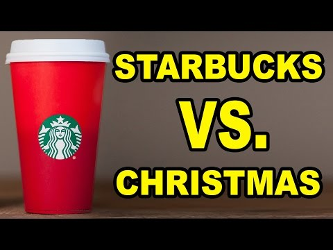 STARBUCKS HATES CHRISTMAS