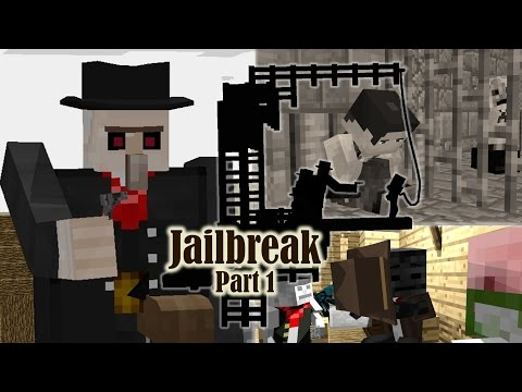 Jailbreak (Part 1) ~ A Minecraft Animated Film