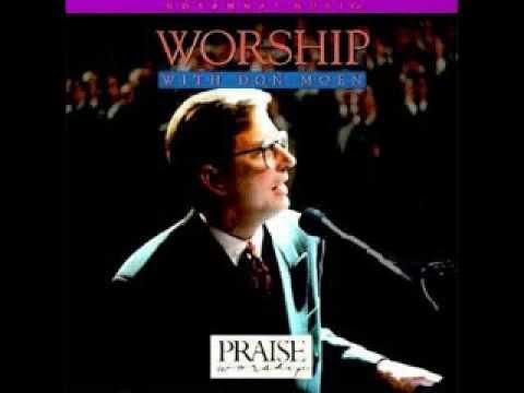 Don Moen : Worship With Don Moen (1992) video