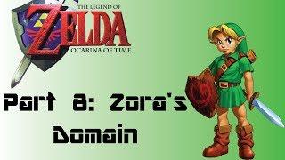 The Legend of Zelda: Ocarina of Time: Part 8: Zora's Domain