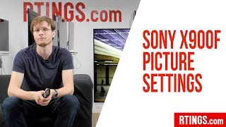 Sony X900F LED TV Picture Settings – RTINGS.com