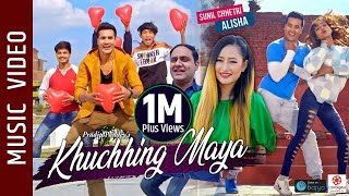 Khuchhing Maya - New Nepali Song    Pradip Pandey, Melina Rai    Sunil Chhetri, Alisha Sharma,