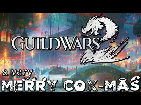 Guild Wars 2 - A Very Merry Cox-mas (Part 1 of 2)