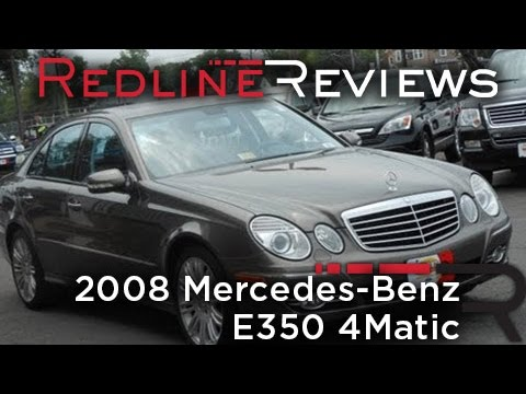 2008 Mercedes-Benz E350 4Matic Review, Walkaround, Start Up, Test ...