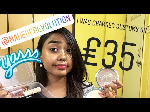 INTERNATIONAL MAKEUP HAUL - REVOLUTION BEAUTY | CUSTOMS IN INDIA ON INTERNATIONAL MAKEUP
