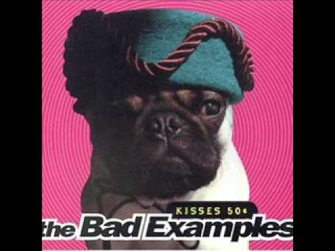 Bad Examples - A Mindless Pop Song