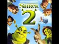 Shrek 2 Soundtrack   2. Frou [video]