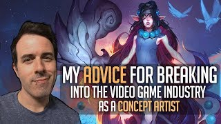 Advice for breaking into the Video Game Industry