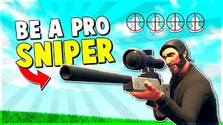 4 Ways to be a PRO SNIPER in 10 Minutes | Fortnite Advanced Tips and Tricks