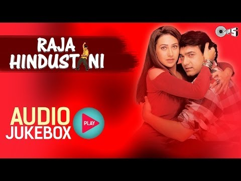 Raja Hindustani I Jukebox I Full Album Songs I Aamir Khan Karisma...
