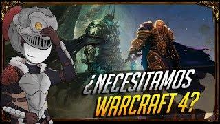 ¿Necesitamos Warcraft 4?