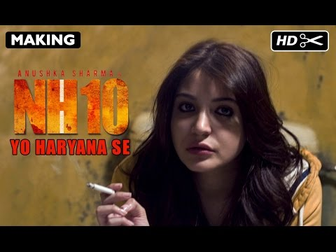 Yo Haryana Se | Making Of NH10 | Anushka Sharma, Neil Bhoopalam