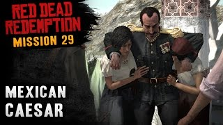 Red Dead Redemption - Mission #29 - Mexican Caesar (Xbox One)