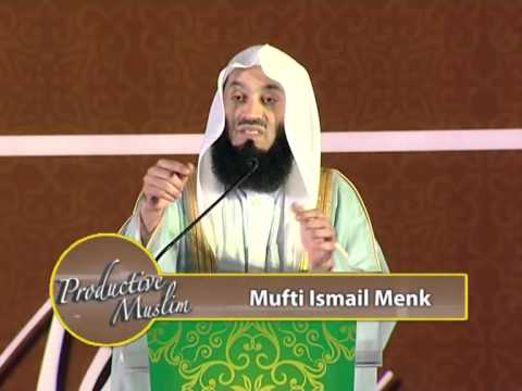 Productive Muslim - A Lecture by Mufti Menk In Dubai 2013