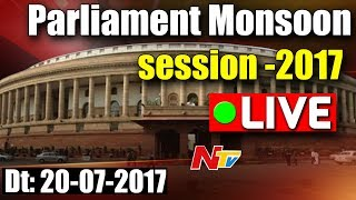 Parliament Monsoon Sessions || 20-07-2017