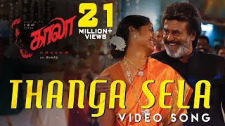 Thanga Sela  Video Song  Kaala Tamil  Rajinikanth