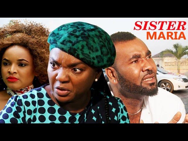 Sister Maria Nigerian Movie [Season 2] - Chioma Akpotha, Prince Eke
